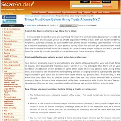 Things Must Know Before Hiring Trusts Attorney NYC