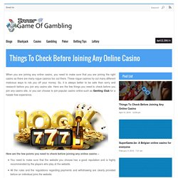 Things To Check Before Joining Any Online Casino