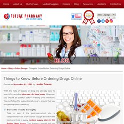 Things to Know Before Ordering Drugs Online