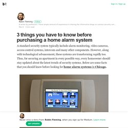 Do Not Forget These 3 Things While Buying the Home Alarm System