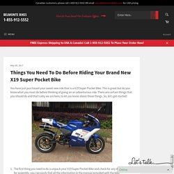 Things You Need To Do Before Riding Your Brand New X19 Super Pocket Bike