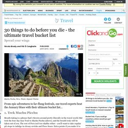 30 things to do before you die - the ultimate travel bucket list