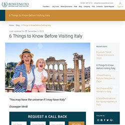 6 Things to Know Before Visiting Italy