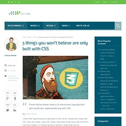 5 things you won't believe are only built with CSS - Modern WebModern Web