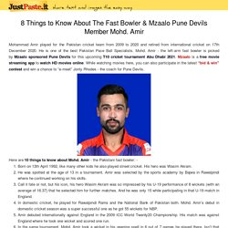 8 Things to Know About The Fast Bowler & Mzaalo Pune Devils Member Mohd. Amir