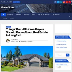 Things That All Home Buyers Should Know About Real Estate in Langford
