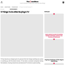 5 Things To Do After Buying A TV