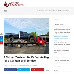 5 Things You Must Do Before Calling for a Car Removal Service