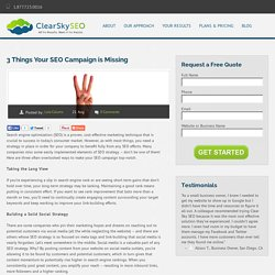 3 Things Your SEO Campaign is Missing