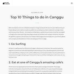 Top 10 Things to do in Canggu - The Warehouse Bali