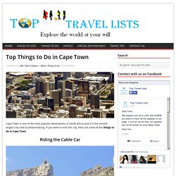 Top Things to Do in Cape Town - Top Travel Lists