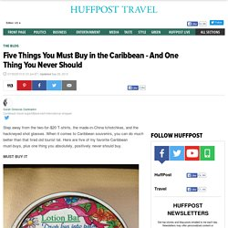 RT @HuffPostTravel: The one thing you really don't need to purchase while you're in the Caribbean