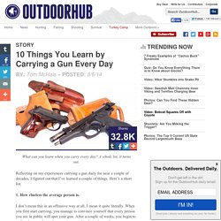 10 Things You Learn by Carrying a Gun Every Day - OutdoorHub