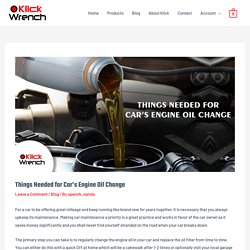 Things Needed for Car's Engine Oil Change