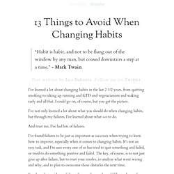 13 Things to Avoid When Changing Habits | zen habits