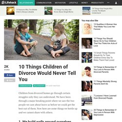 10-things-children-divorce-would-never-tell-you