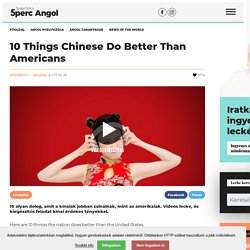 10 Things Chinese Do Better Than Americans
