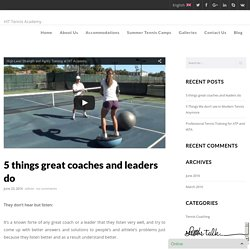 5 things great coaches and leaders do - HIT Tennis Academy