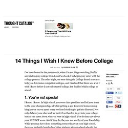 14 Things I Wish I Knew Before College