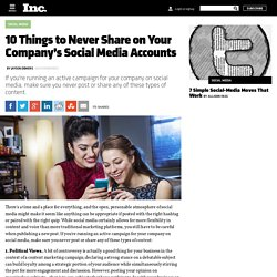 10 Things to Never Share on Your Company's Social Media Accounts