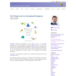 Ten Things to do in a Conceptual Emergency