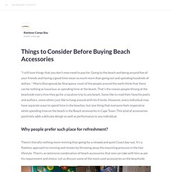Things to Consider Before Buying Beach Accessories