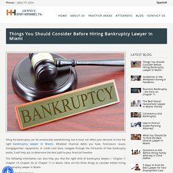 Things You Should Consider Before Hiring Bankruptcy Lawyer in Miami