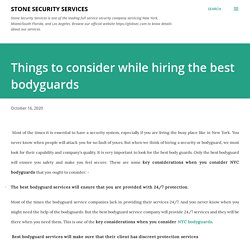 Things to consider while hiring the best bodyguards