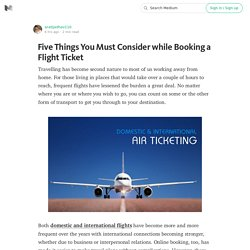 Five Things You Must Consider while Booking a Flight Ticket