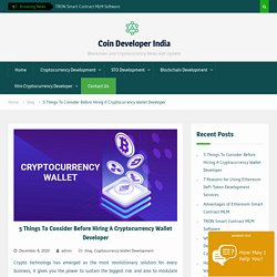 Things To Consider Before Hiring A Crypto Wallet Developer