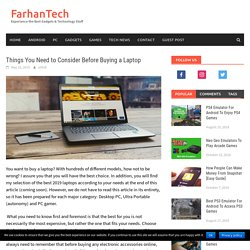 Things You Need to Consider Before Buying a Laptop - FarhanTech