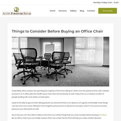 Things to Consider Before Buying an Office Chair - Austin Furniture Repair