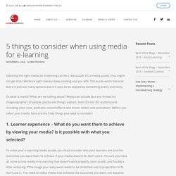 5 things to consider when using media for e-learning - Superb Learning