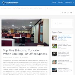 Top Five Things to Consider When Looking For Office Spaces