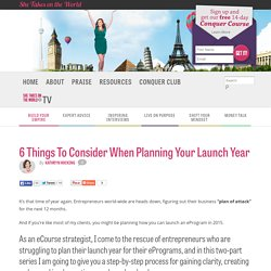 6 Things To Consider When Planning Your Launch Year