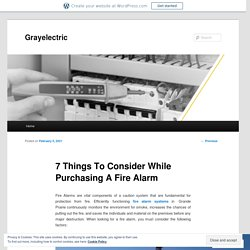 7 Things To Consider While Purchasing A Fire Alarm
