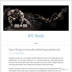 Top 4 Things to Consider before buying Steroids