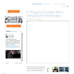 6 Things to Consider When Using Zoom's Mobile App - Zoom Blog
