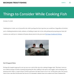Things to Consider While Cooking Fish