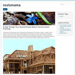 A Few Things You Should Know About Construction Framing