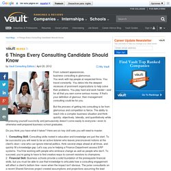 6 Things Every Consulting Candidate Should Know