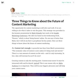 Three Things to Know about the Future of Content Marketing – Medium