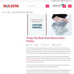 Things You Must Know About Cotton Panties