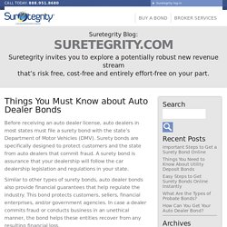 Things You Must Know about Auto Dealer Bonds - Suretegrity