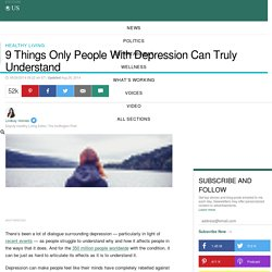9 Things Only People With Depression Can Truly Understand