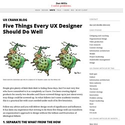 Five Things Every UX Designer Should Do Well — Dan Willis