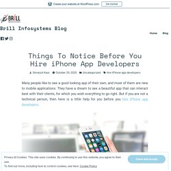 Things To Notice Before You Hire iPhone App Developers – Brill Infosystems Blog