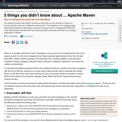 5 things you didn't know about ... Apache Maven
