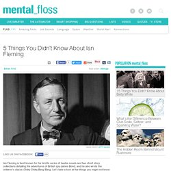 5 Things You Didn't Know About Ian Fleming