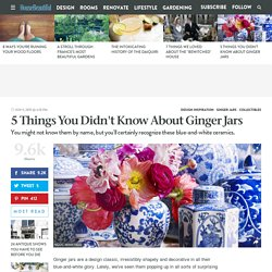 5 Things You Didn't Know About Ginger Jars